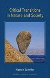 Critical Transitions in Nature and Society | Marten Scheffer |
