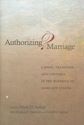 Authorizing Marriage? - Canon, Tradition, and Critique in the Blessing of Same-Sex Unions