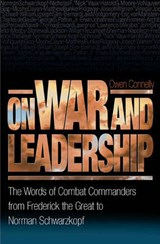 On War and Leadership | Owen Connelly |