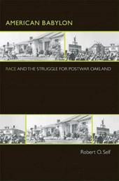 American Babylon - Race and the Struggle for Postwar Oakland