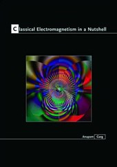Classical Electromagnetism in a Nutshell | Garg |