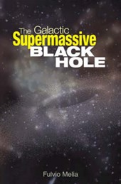 The Galactic Supermassive Black Hole