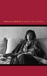 Notes on Sontag | Phillip Lopate |