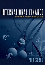 International Finance - Theory into Practice | Piet Sercu |