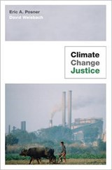 Climate Change Justice | Eric A. Posner & David Weisbach |