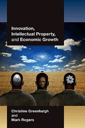 Innovation, Intellectual Property, and Economic Growth | Christine Greenhalgh |
