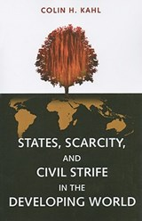 States, Scarcity, and Civil Strife in the Developing World | Colin H. Kahl |