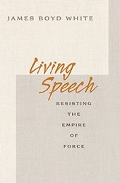 Living Speech - Resisting the Empire of Force