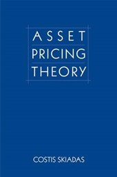 Asset Pricing Theory | Costis Skiadas |