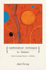 Mathematical Techniques in Finance - Tools for Incomplete Markets - Second Edition | Ales Cerný |