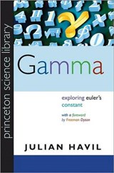 Gamma - Exploring Euler`s Constant | Julian Havil & Freeman Dyson |