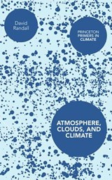 Atmosphere, Clouds, and Climate | Randall |