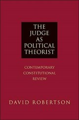 The Judge as Political Theorist | David Robertson |