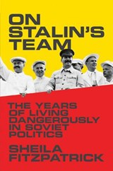 On Stalin's Team | Sheila Fitzpatrick |