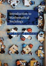 Introduction to Mathematical Sociology | Philip Bonacich |