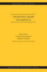 Thurston`s Work on Surfaces (MN-48) | Albert Fathi |