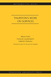 Thurston`s Work on Surfaces (MN-48)
