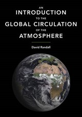 An Introduction to the Global Circulation of the Atmosphere | David Randall |