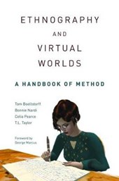 Ethnography and Virtual Worlds - A Handbook of Method