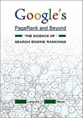 Google`s PageRank and Beyond - The Science of Search Engine Rankings