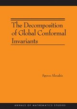 The Decomposition of Global Conformal Invariants (AM-182) | Spyros Alexakis |