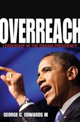 Overreach | Edwards, George C., Iii |