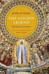 The Golden Legend - Readings on the Saints