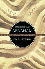 Inheriting Abraham | Jon D. Levenson |