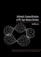 Arithmetic Compactifications of PEL-Type Shimura Varieties | Kai-wen Lan |