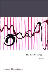 The Two Yvonnes | Jessica Greenbaum |