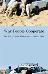 Why People Cooperate | Tom R Tyler |