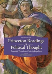Princeton Readings in Political Thought - Essential Texts since Plato - Revised and Expanded Edition