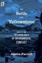 The Battle for Yellowstone | Justin Farrell |