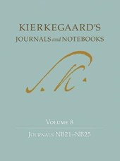 Kierkegaard`s Journals and Notebooks, Volume 8 - Journals NB21-NB25
