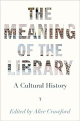 The Meaning of the Library | Alice Crawford |