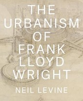 Urbanism of frank lloyd wright