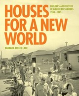 Houses for a New World | Barbara Miller Lane |