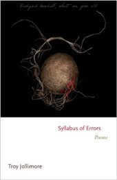 Syllabus of Errors - Poems | Troy Jollimore |