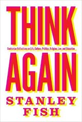 Think Again | Stanley Eugene Fish |