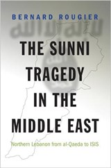 Sunni tragedy in the middle east | Bernard Rougier |