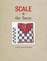 Scale and the Incas | Andrew James Hamilton |