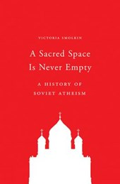 A Sacred Space Is Never Empty | Victoria Smolkin |
