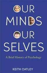 Our minds, our selves | Keith Oatley |