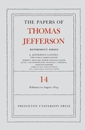 The Papers of Thomas Jefferson- Retirement Series, Volume 14: 1 February to 31 August