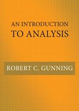 An Introduction to Analysis | Robert Gunning |