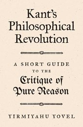 Kant's philosophical revolution | Yirmiyahu Yovel |