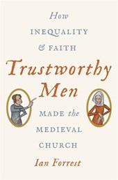 Trustworthy Men | Ian Forrest |