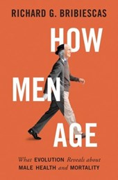 How men age | Richard Bribiescas |