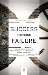 Success through failure | Henry Petroski |