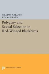 Polygyny and Sexual Selection in Red-Winged Blackbirds | William A. Searcy; Ken Yasukawa |